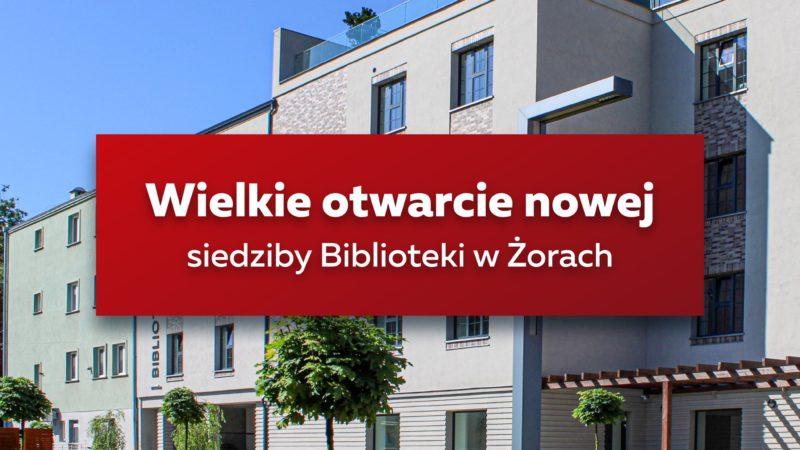 Otwarcie nowej biblioteki w Żorach