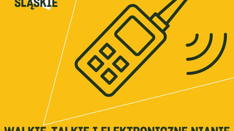 Walkie-talkie i elektroniczne nianie pilnie potrzebne!