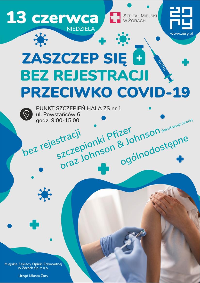 Zaszczep się bez rejestracji w Żorach!